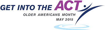 Get Into the Act! May is Older Americans Month